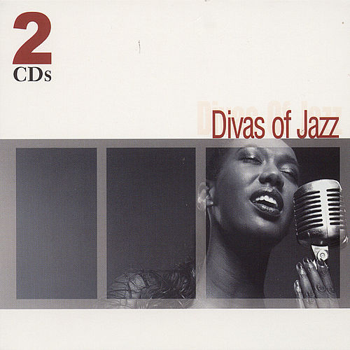 Play & Download Divas Of Jazz by Various Artists | Napster