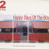 Play & Download Happy Days Of The 60s by Various Artists | Napster