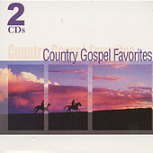 Play & Download Country Gospel Favorites by Various Artists | Napster