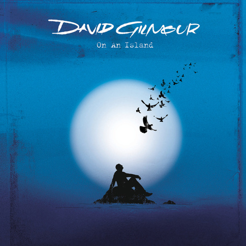 On An Island by David Gilmour
