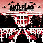 Play & Download For Blood And Empire by Anti-Flag | Napster