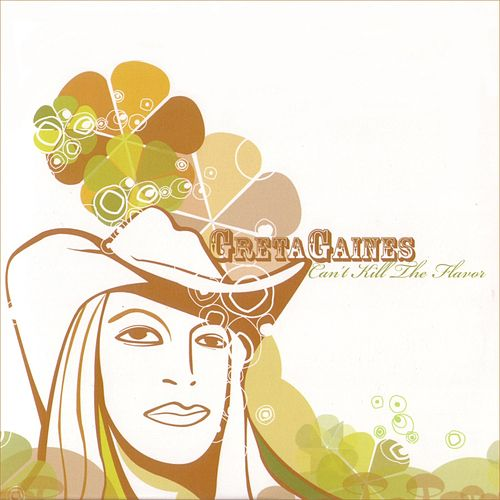 Play & Download Can't Kill The Flavor by Greta Gaines | Napster
