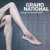 Kicking The National Habit (Classic Edition) by Grand National