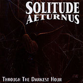 Play & Download Through the Darkest Hour by Solitude Aeturnus | Napster