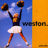 Play & Download Splitsville by Weston | Napster