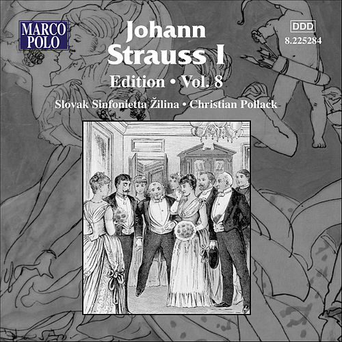 Play & Download Strauss I, J.: Edition - Vol. 8 by Johann Strauss, Sr. | Napster