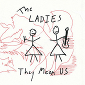 Play & Download They Mean Us by The Ladies | Napster
