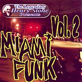 Play & Download The Legendary Henry Stone Presents Weird World: Miami Funk Vol. 2 by Various Artists | Napster