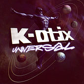 Play & Download Universal by K-Otix | Napster