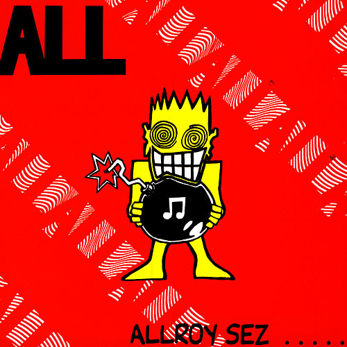 Play & Download Allroy Sez... by ALL | Napster