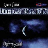Play & Download Anam Cara by Medwyn Goodall | Napster