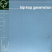 Bip-Hop Generation Vol. 2 by Various Artists
