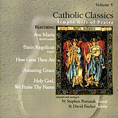 Catholic Classics, Vol. 5 by Stephen Petrunak