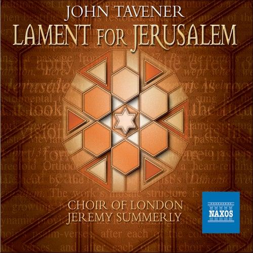 Tavener: Lament For Jerusalem by John Tavener