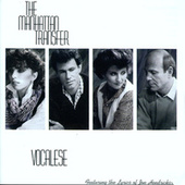 Vocalese by The Manhattan Transfer