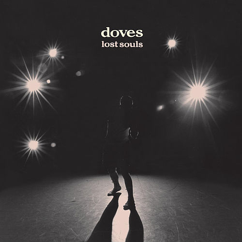 Lost Souls by Doves
