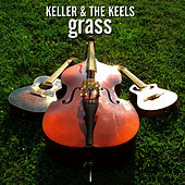 Grass by Keller Williams