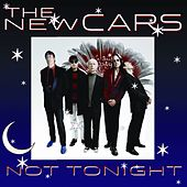Play & Download Not Tonight by The New Cars | Napster