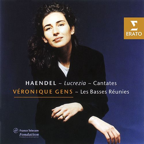 Play & Download George Frideric Handel - Cantatas by Veronique Gens | Napster