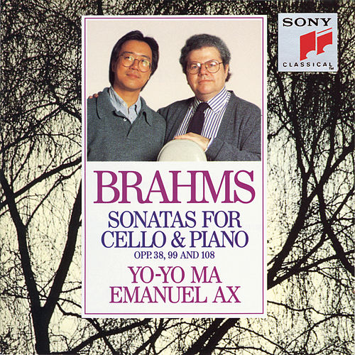 Brahms: Sonatas for Cello & Piano, Opp. 38., 99 and 108 by Yo-Yo Ma