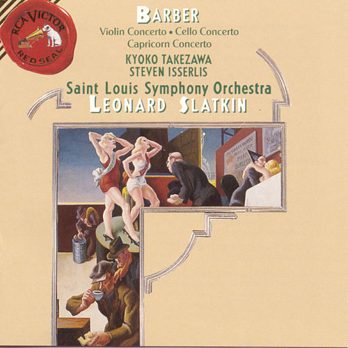 Violin Concerto, Cello Concerto, Capricorn Concerto by Samuel Barber
