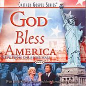 Play & Download God Bless America by Bill & Gloria Gaither | Napster