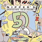 Play & Download Nipper's Greatest Hits: The 50's Vol. 1 by Various Artists | Napster