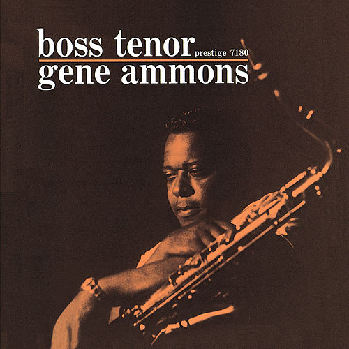 Play & Download Boss Tenor by Gene Ammons | Napster