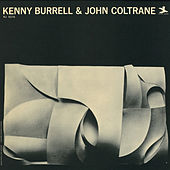 Kenny Burrell & John Coltrane by Kenny Burrell