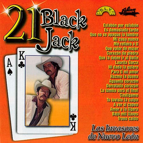 21 Black Jack by Los Invasores De Nuevo Leon