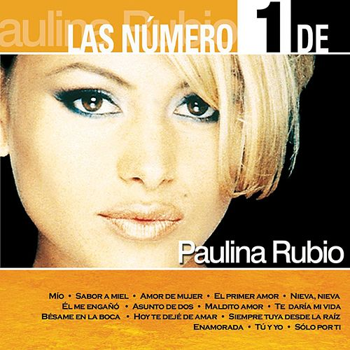 Play & Download Las Número 1 by Paulina Rubio | Napster