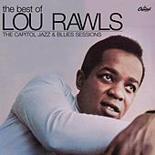 Play & Download The Best Of Lou Rawls - The Capitol Jazz & Blues Sessions by Lou Rawls | Napster