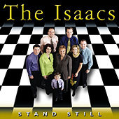Stand Still by The Isaacs