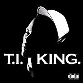 Play & Download King by T.I. | Napster