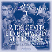 Play & Download La Dolce Vita E La Commedia All'italiana by Various Artists | Napster