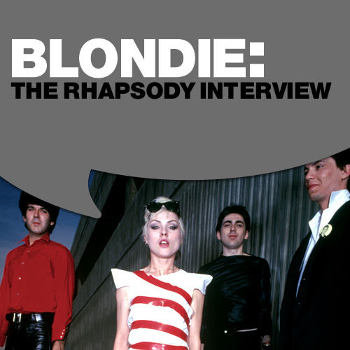 Play & Download Blondie: The Rhapsody Interview by Blondie | Napster