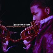 Play & Download Rewind That by Christian Scott | Napster