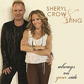 Play & Download Always On Your Side by Sheryl Crow | Napster