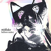 Balloon Maker by Midlake