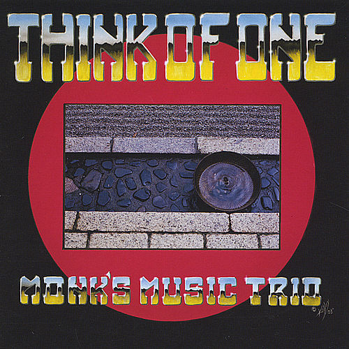 Think of One by Monk's Music Trio