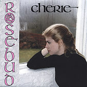Play & Download Rosebud by Cherie | Napster