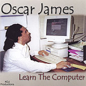 Play & Download Learn the Computer by Oscar James | Napster