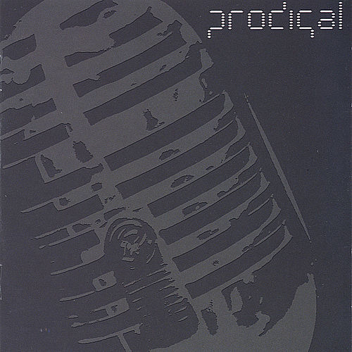 Play & Download Prodigal by Prodigal   Napster