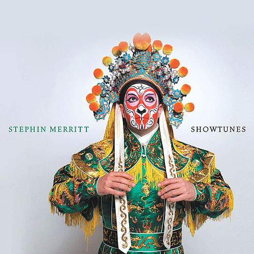 Showtunes by Stephin Merritt