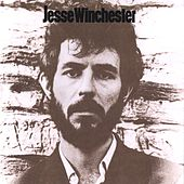 Jesse Winchester by Jesse Winchester