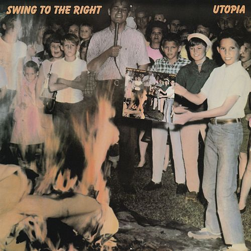 Swing To The Right by Utopia