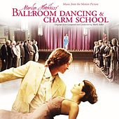 Play & Download Marilyn Hotchkiss Ballroom Dancing & Charm School by Various Artists | Napster