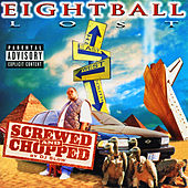 Play & Download Lost - Chopped and Screwed by 8Ball | Napster