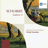 Play & Download Schubert: Symphonies Nos. 1 - 6 by Yehudi Menuhin | Napster