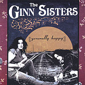 Generally Happy by The Ginn Sisters